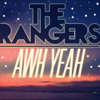 The Rangers - Awh Yeah (Produced by @RyanAnth0ny)