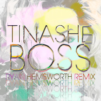 Tinashe Boss (Ryan Hemsworth Remix) Artwork