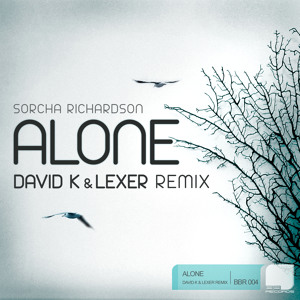 Alone (David K & Lexer Remix) by Sorcha Richardson