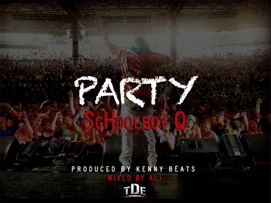 New Schoolboy Q record Party.