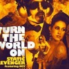 Turn The World On feat. Dev (Protohype & Kezwik Remix)