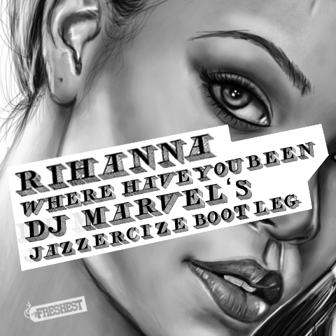 DISCO HOUSE | Rihanna - Where Have You Been (DJ Marvel's Jazzercize Bootleg)