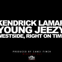 Listen to a new hiphop song Westside, Right On Time (ft. Young Jeezy) [Prod. by Canei Finch] - Kendrick Lamar