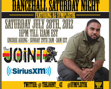 Dj Symplistik On The Joint  42 SiriusXM DanceHall Saturday Night 07/28/2012
