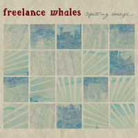 Freelance Whales Spitting Image Artwork