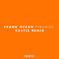Listen to a new remix song Pyramids (Kastle Remix) - Frank Ocean