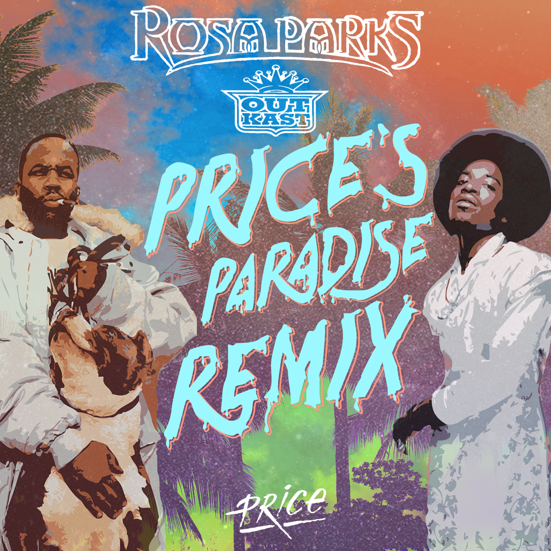 Outkast - Rosa Parks (DJ Price Paradise Remix)