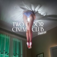 Listen to a new rock song Next Year - Two Door Cinema Club