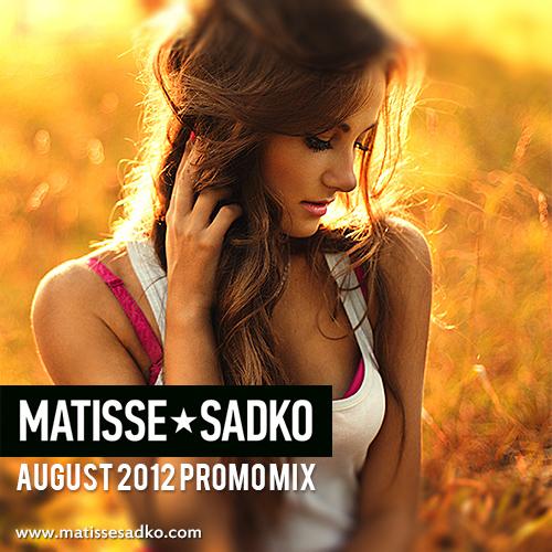 Matisse & Sadko - Promo Mix