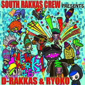 New York! - (D-Rakkas & Ryoko) feat. Wes de Graaf & Rage