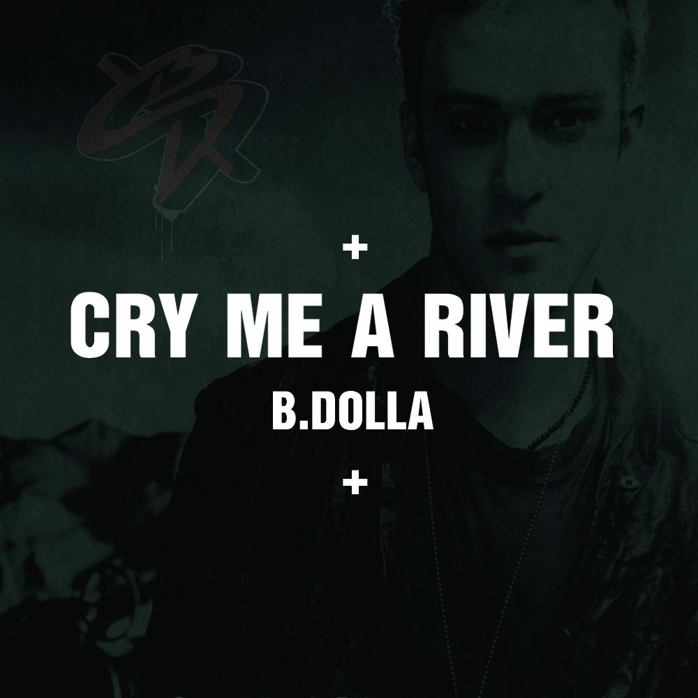 Justin Timberlake - Cry Me a River (B.Dolla TRAP Bootleg)