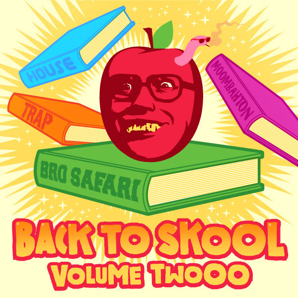 Bro Safari Mixtape - Back To Skool Mix - Volume 2