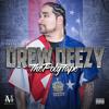 Drew Deezy ft. Spawnbreezie