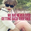 We Are Never Ever Getting Back Together (Cover) Tracy Nguyen