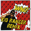 Savage - Swing (Kid Ranger Remix) album artwork