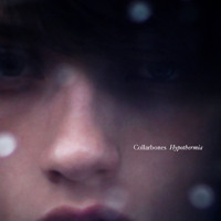 Collarbones (Ft. Guerre) Hypothermia Artwork