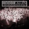 Feel The Love - Hoodie Allen (Download In Description)