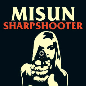 Stylons, Misun, Sharpshooter, Nacey, Washington, Misun Band, July, My Time, Billy The Gent