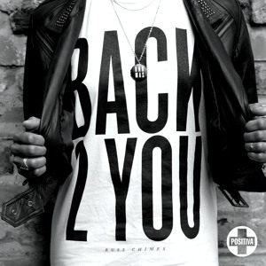 Back 2 You (Hot Since 82 Remix) by Russ Chimes