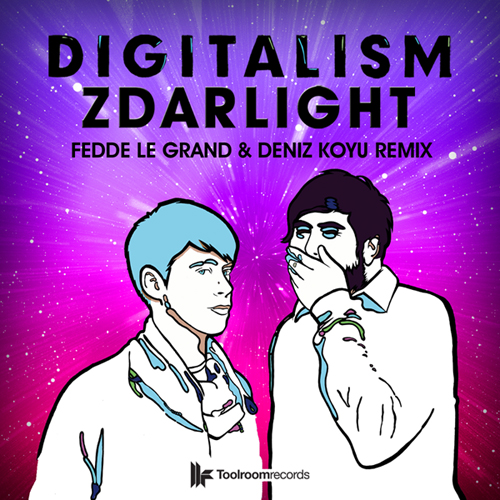 Digitalism - Zdarlight (Fedde Le Grand & Deniz Koyu Remix) [Toolroom Records]