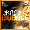 Wild Bubble Riddim Mix