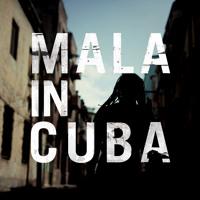 Mala Mala in Cuba Artwork