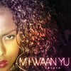 La Toya Linger - Mi Waan Yu