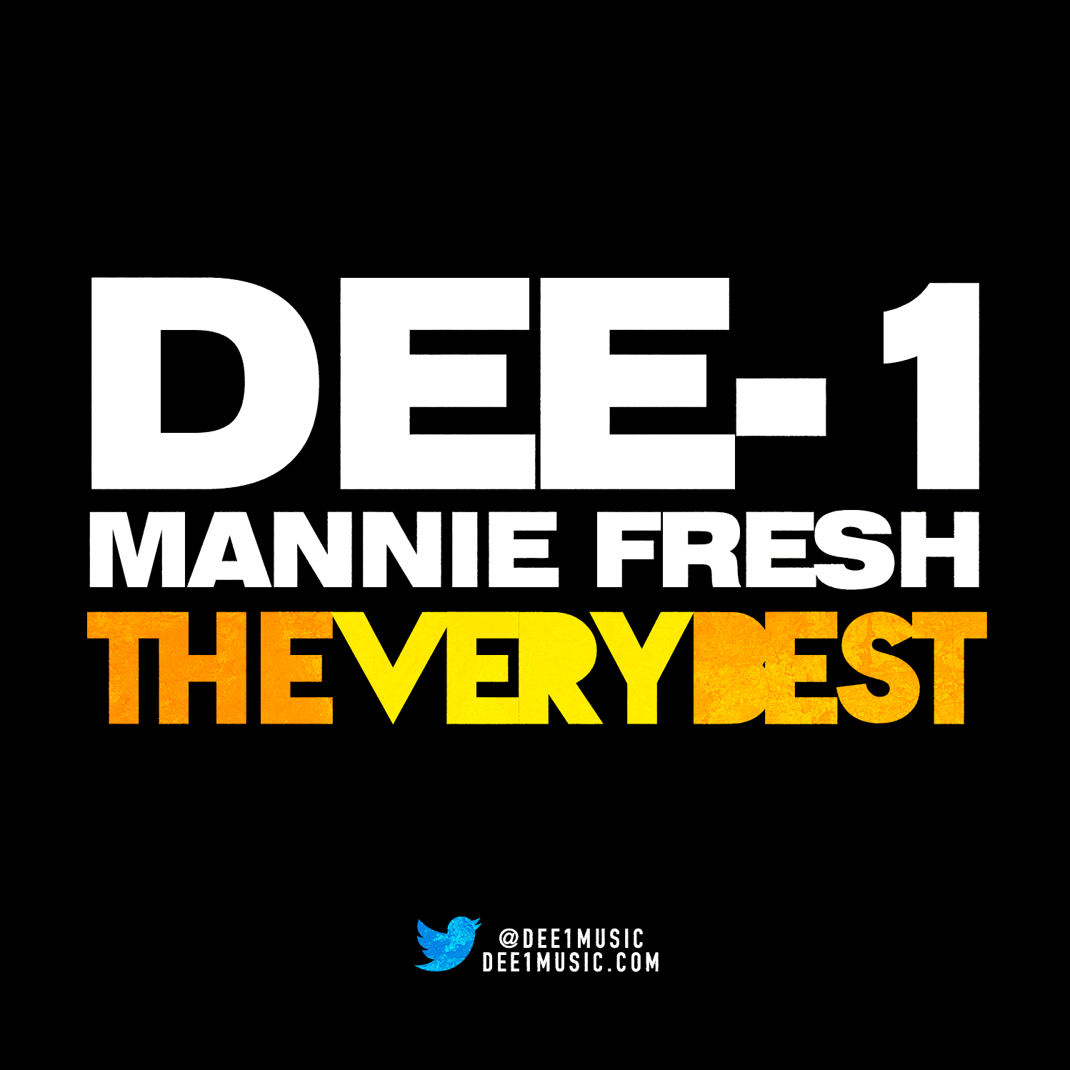 Dee-1 - The Very Best (ft. Mannie Fresh and Yasiin Bey)