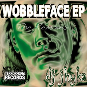 Jhyka - Wobbleface (Hostain Remix) [OUT NOW ON TERRORFORM RECORDS]