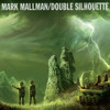 Mark Mallman - Double Silhouette
