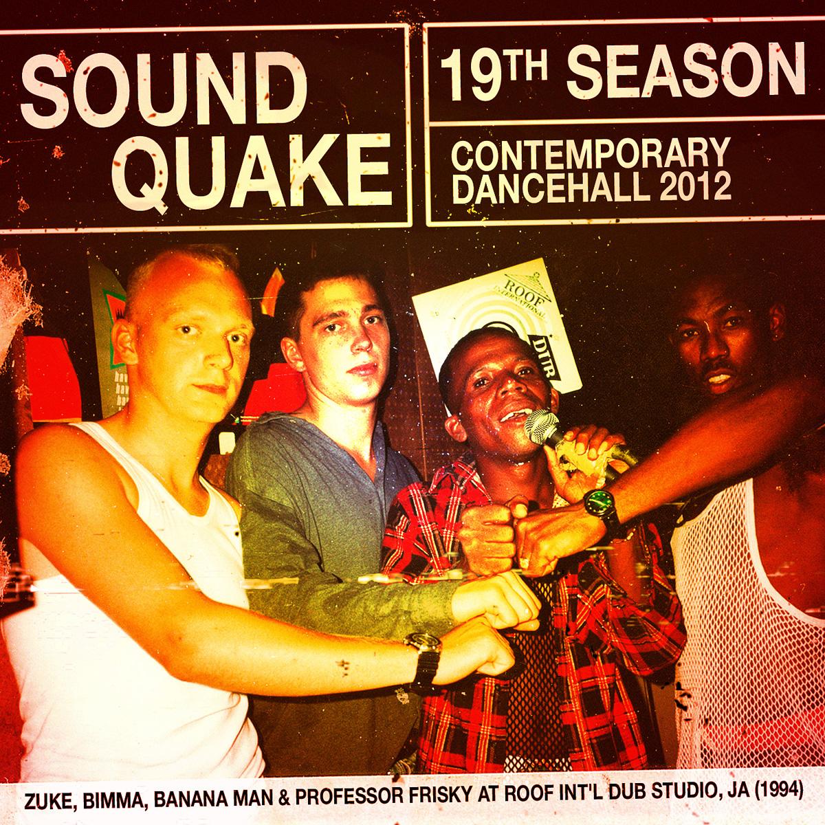SOUND QUAKE- 19th SEASON - CONTEMPORARY DANCEHALL 2012 Artworks-000030112596-7ebzjr-original