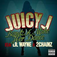 Listen to a new hiphop song Bandz A Make Her Dance (ft. Lil Wayne and 2 Chainz) - Juicy  J