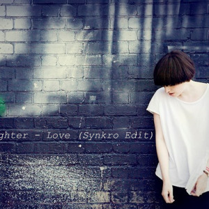 Love (Synkro Edit) by Daughter