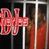 DJ Charles Macchheeeeeeeee!!!!!!!