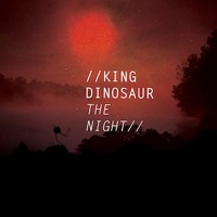 King Dinosaur The Night (Ambassadeurs Remix) Artwork