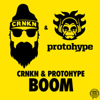 Listen to a new electro song Boom - CRNKN X Protohype