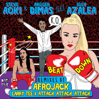 Listen to a new remix song Beat Down (Afrojack Remix) - Steve Aoki