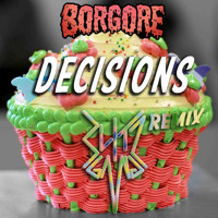 Listen to a new hiphop song Decisions (Blitz Gang Remix) - Borgore