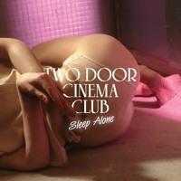Two Door Cinema Club Sleep Alone (The Knocks Remix) Artwork