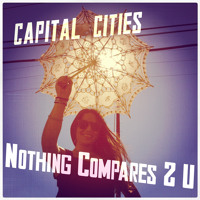 Sinead O'Connor Nothing Compares 2 U (Capital Cities Cover) Artwork