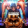 @DJPoppaDubb Ft @2Chainz - Birthday Song