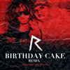 Rihanna feat. Chris Brown - Birthday Cake (Extended Mix By.Dj Dim Ros) album artwork