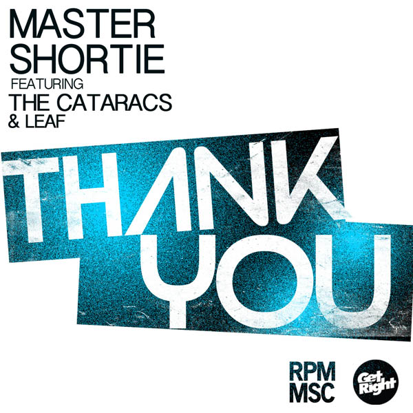 Master Shortie feat. The Cataracs & Leaf - Thank You