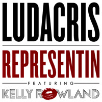 Listen to a new hiphop song Representin' (ft. Kelly Rowland) - Ludacris