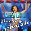 Desi Girl - Deejay Avesh Remix
