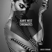 Kanye West vs. Chromatics Lady High (Carlos Serrano Mashup) Artwork