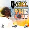 Randy Valentine Bring Back The Love Mixtape by Straight Sound