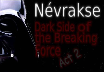 Névrakse - Dark side of the breaking force Act 2 (mix @ free party) Artworks-000031356250-251jav-crop