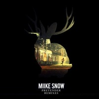 Listen to a new remix song Pretender (Deniz Koyu Remix) - Miike Snow