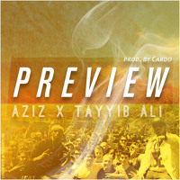 Listen to a new hiphop song Preview (Prod. Cardo) - Aziz ft. Tayyib Ali